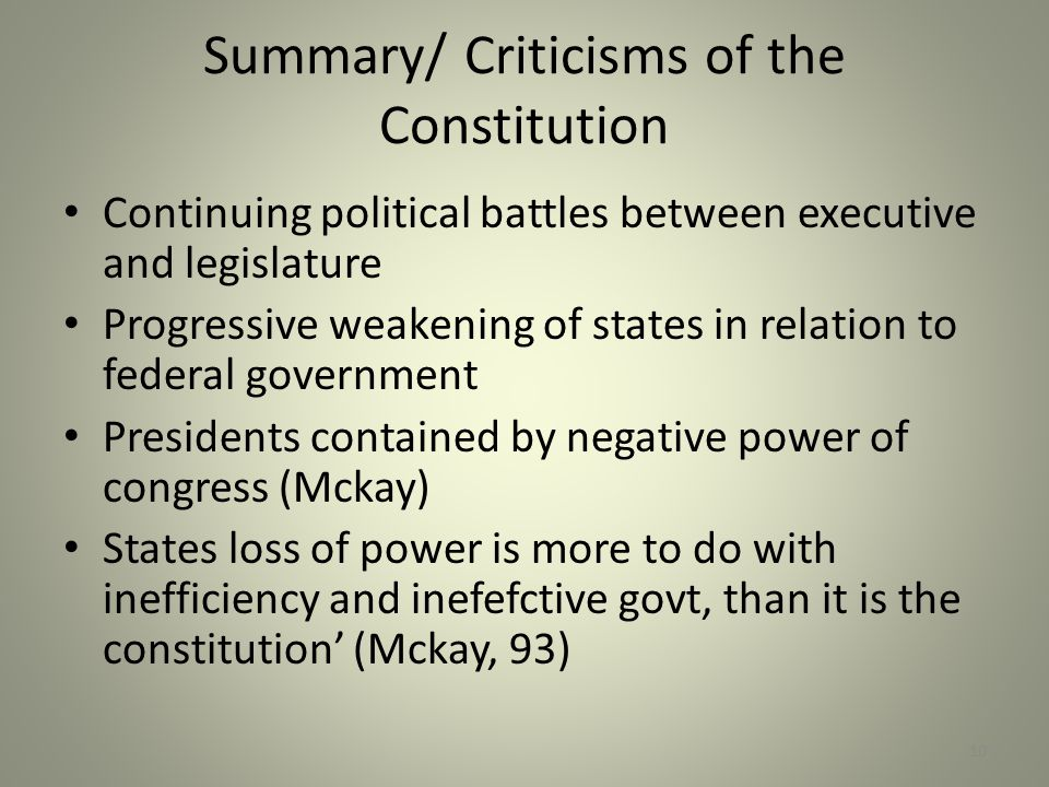 Summary/ Criticisms of the Constitution