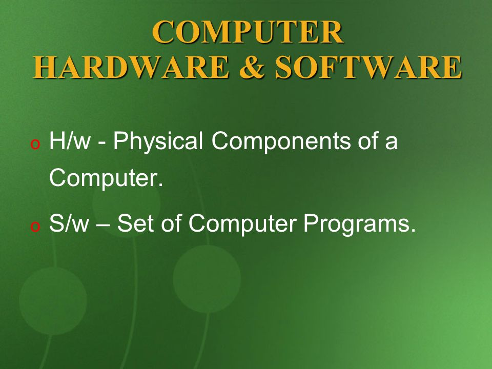 COMPUTER HARDWARE & SOFTWARE