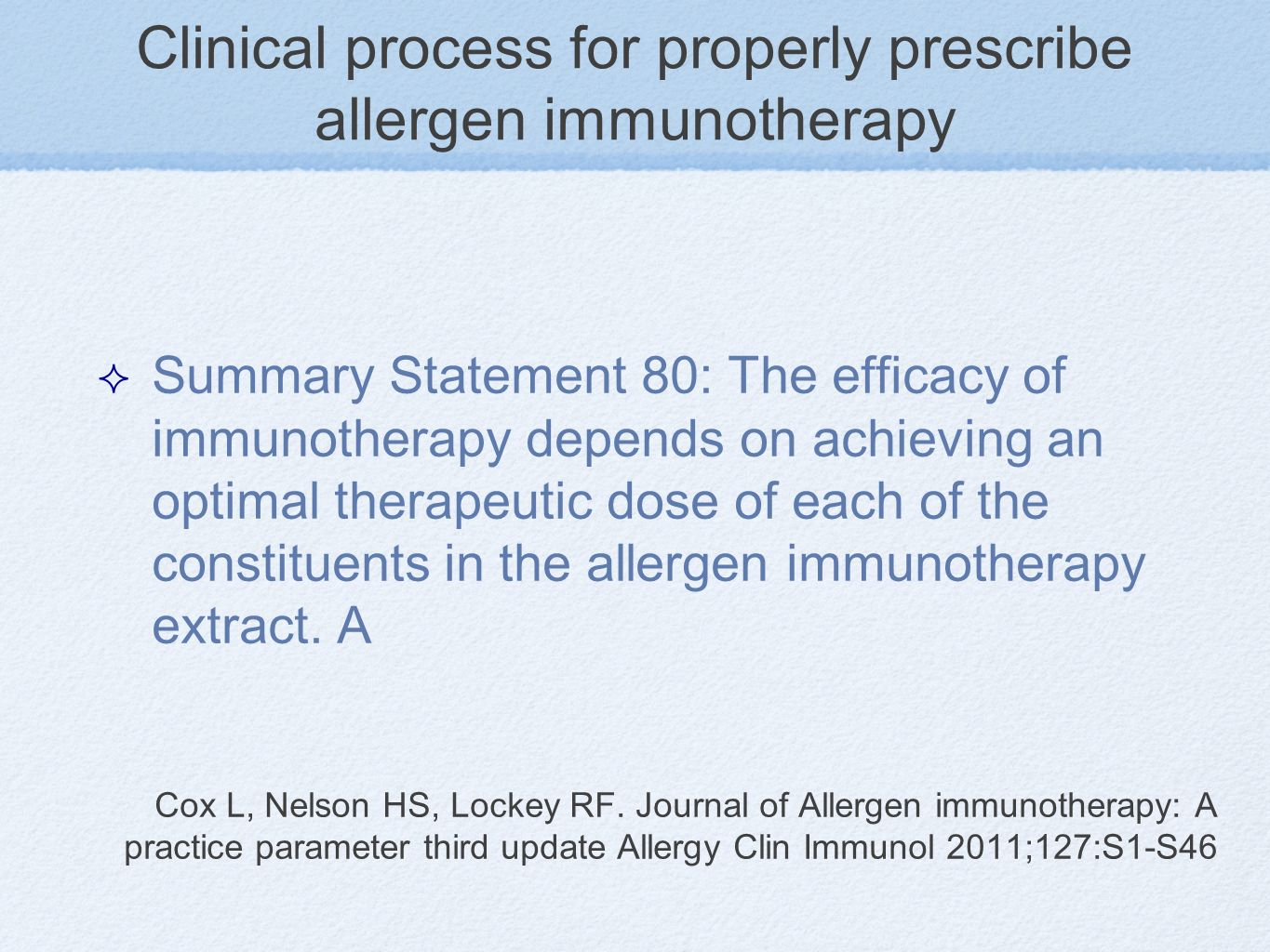 Clinical process for properly prescribe allergen immunotherapy