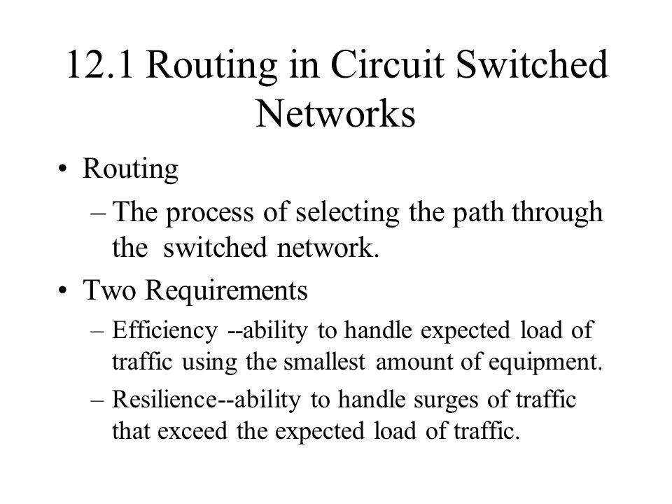 12.1 Routing in Circuit Switched Networks