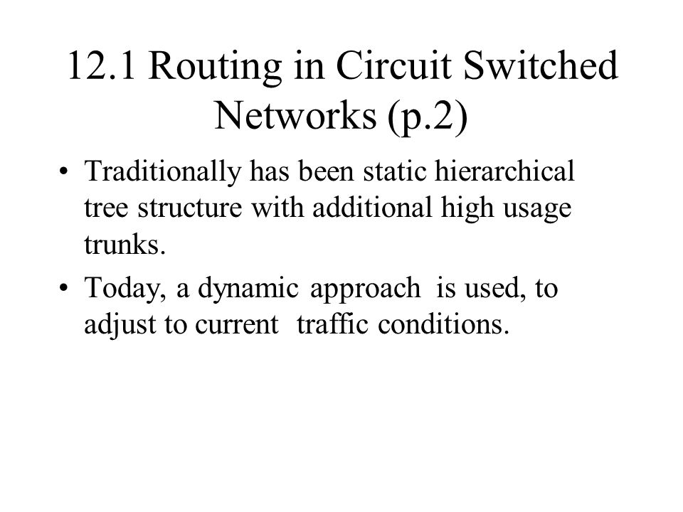 12.1 Routing in Circuit Switched Networks (p.2)