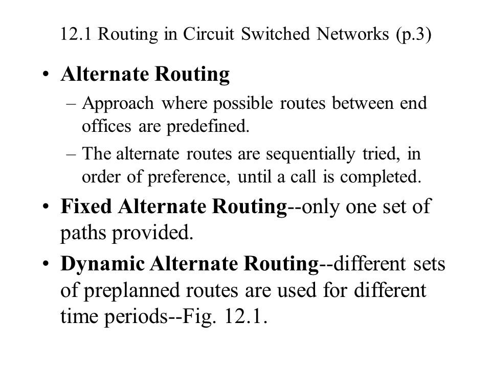 12.1 Routing in Circuit Switched Networks (p.3)