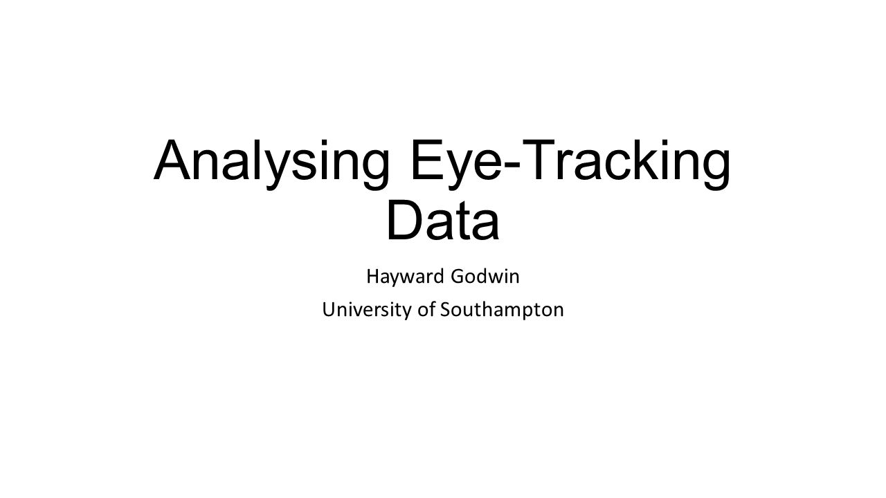 Analysing Eye-Tracking Data
