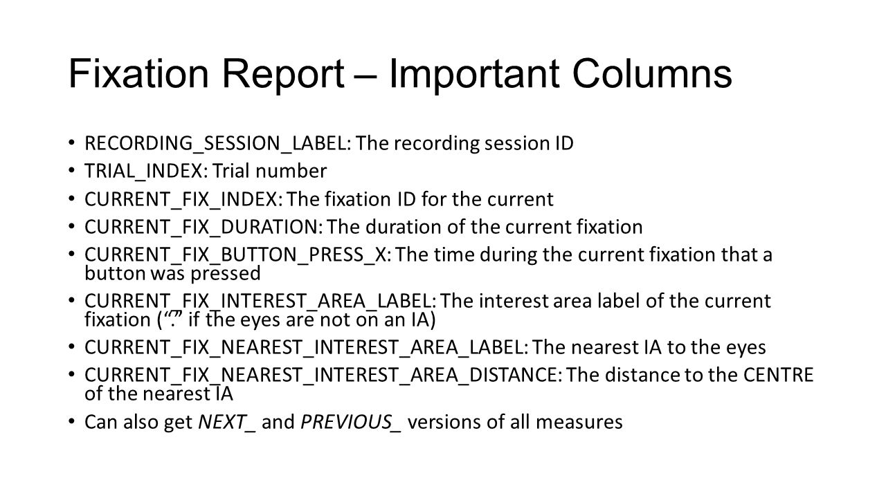 Fixation Report – Important Columns