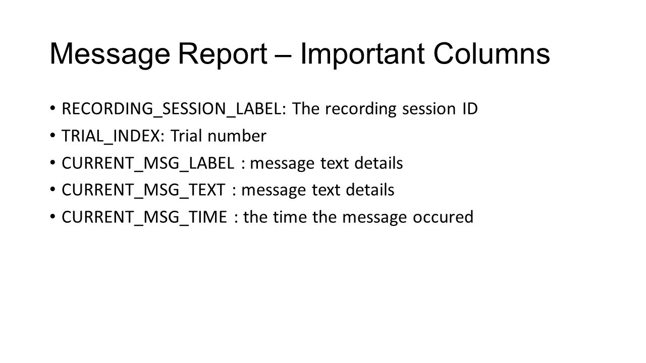 Message Report – Important Columns