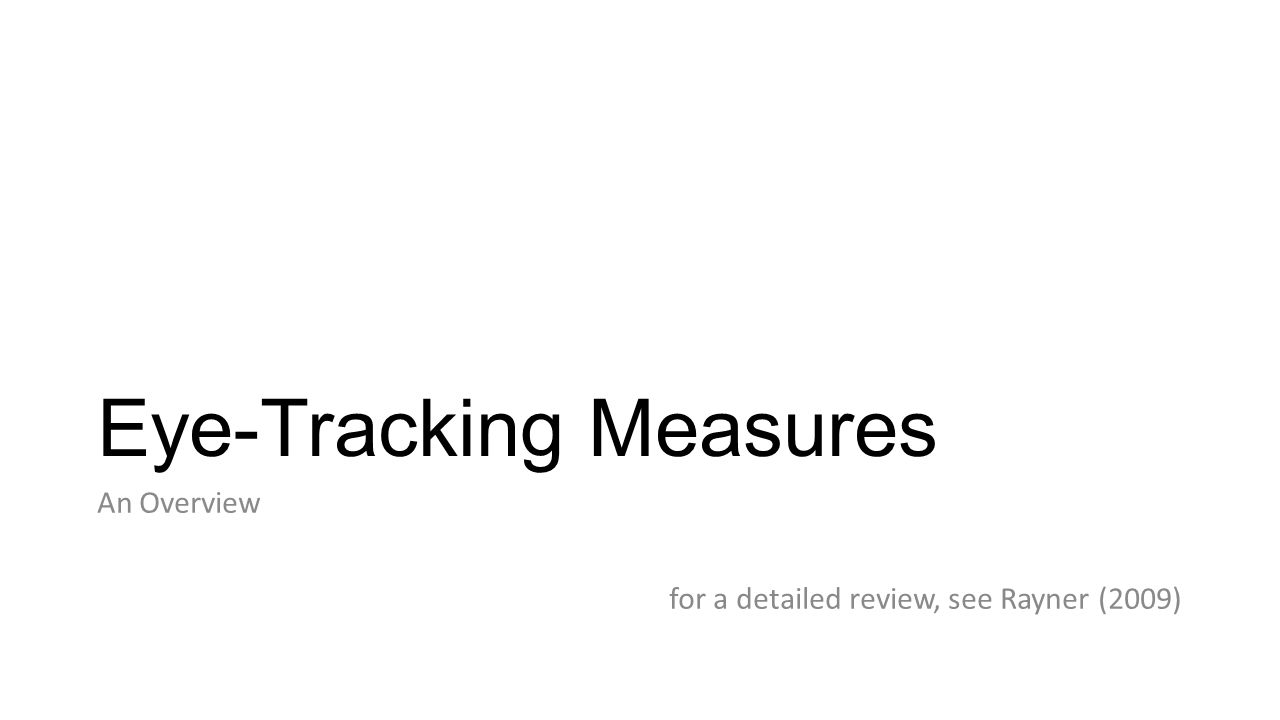 Eye-Tracking Measures
