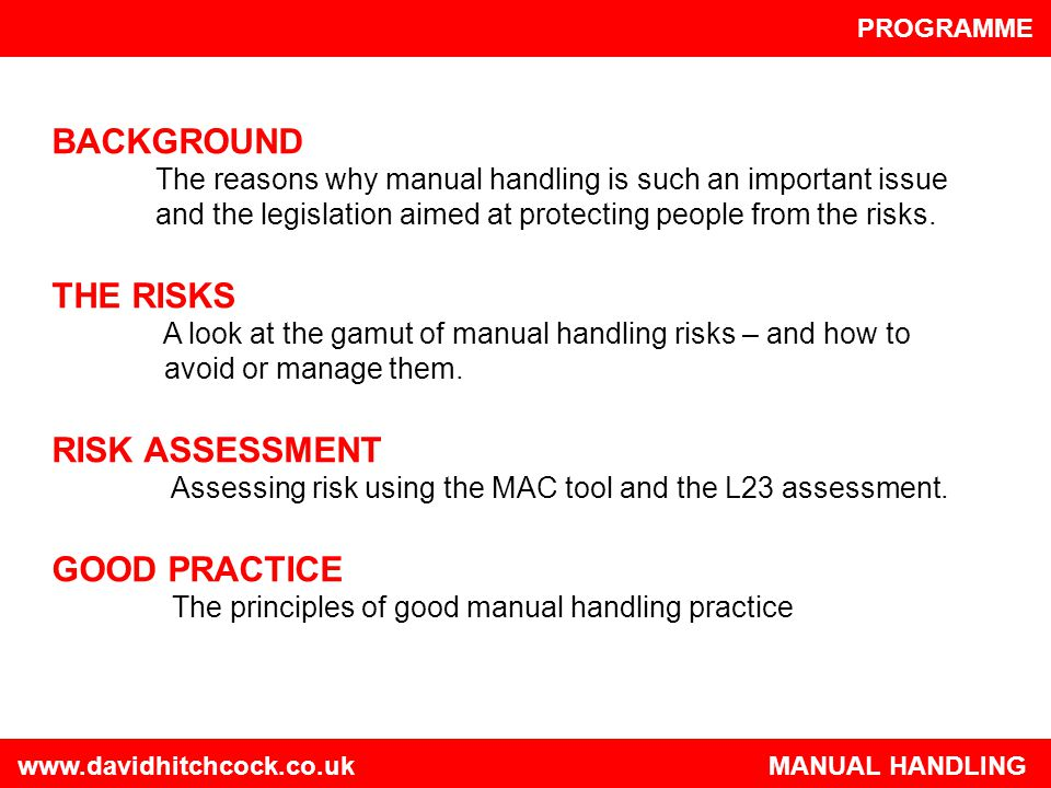 BACKGROUND THE RISKS RISK ASSESSMENT GOOD PRACTICE