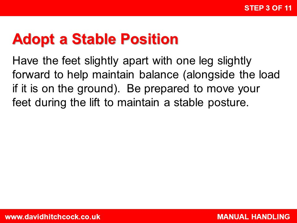 Adopt a Stable Position
