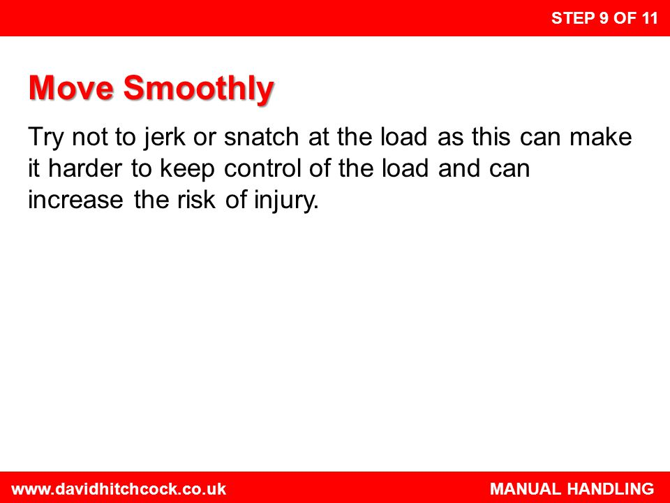 STEP 9 OF 11 Move Smoothly.