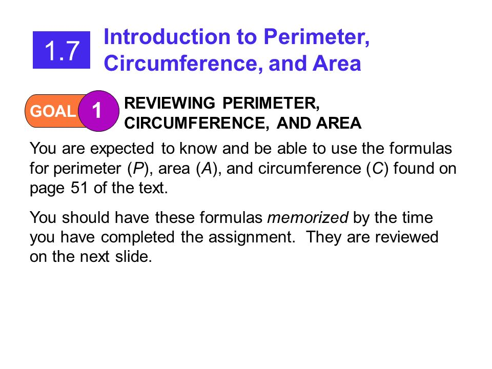1.7 Introduction to Perimeter, Circumference, and Area 1
