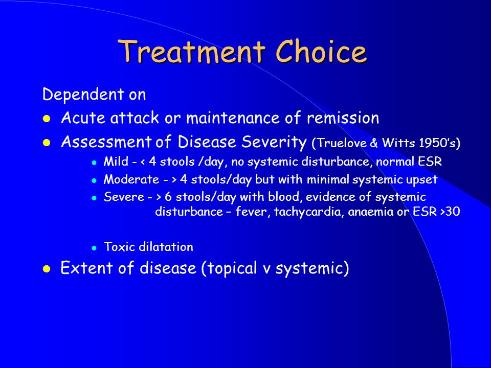 Treatment Choice Dependent on Acute attack or maintenance of remission