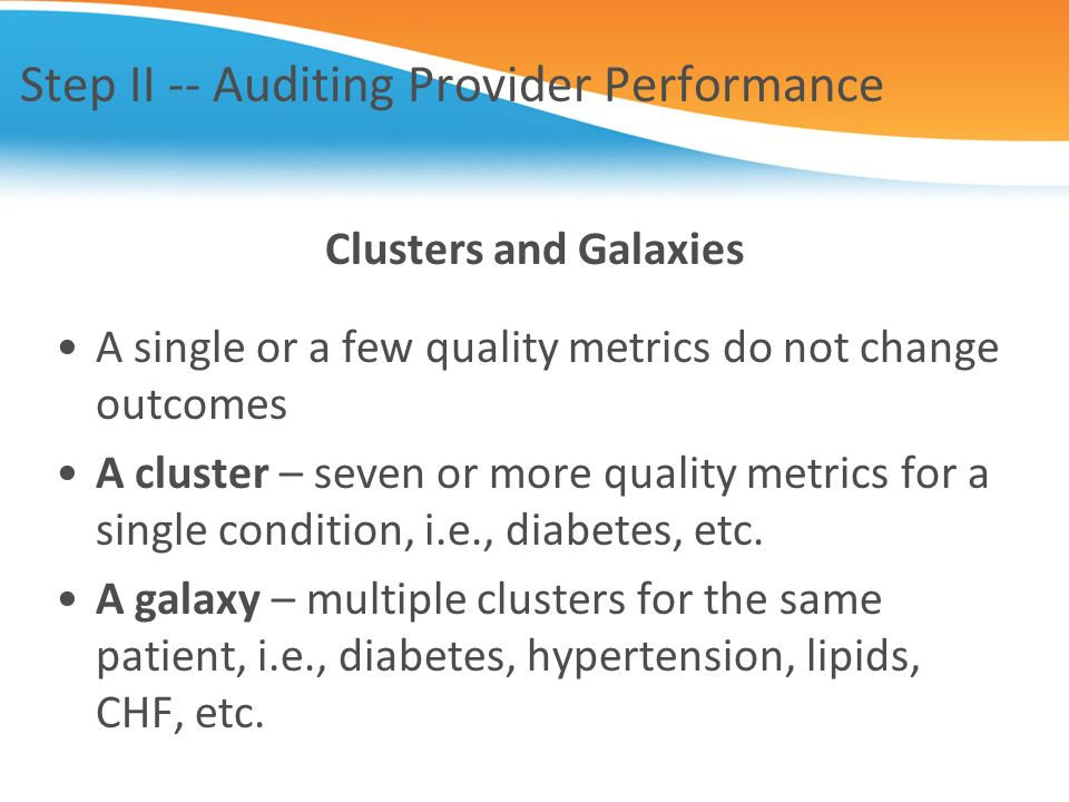 Step II -- Auditing Provider Performance