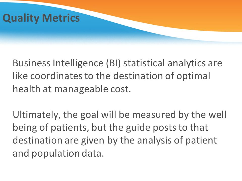 Quality Metrics Business Intelligence (BI) statistical analytics are