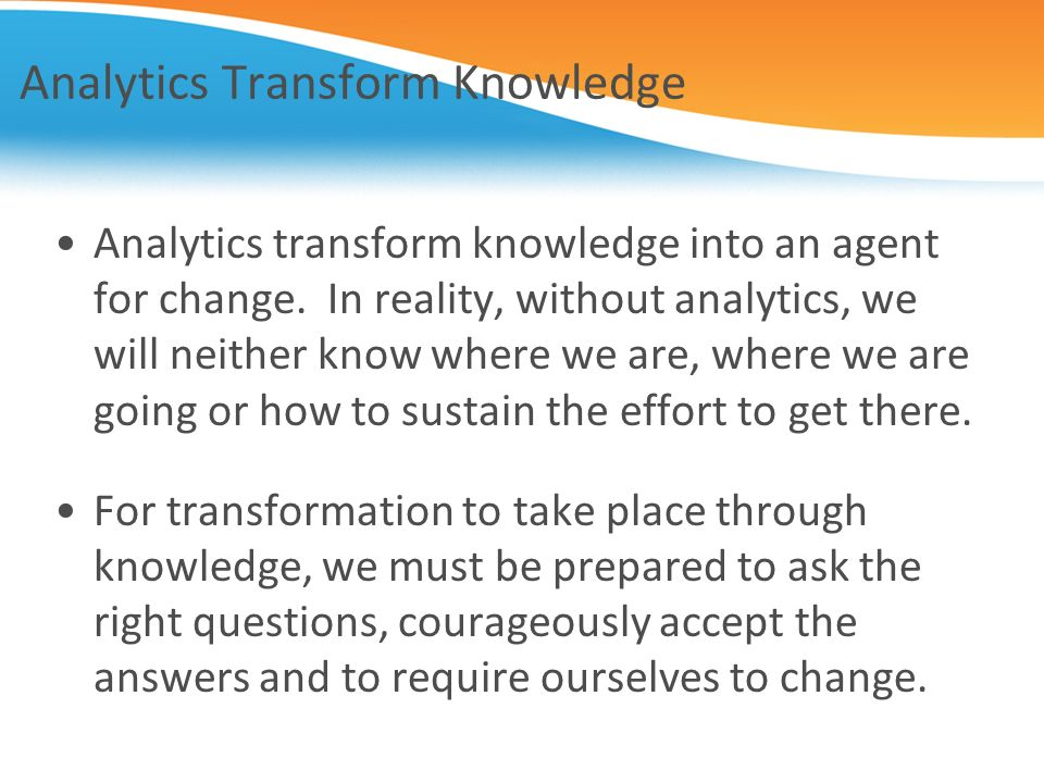Analytics Transform Knowledge