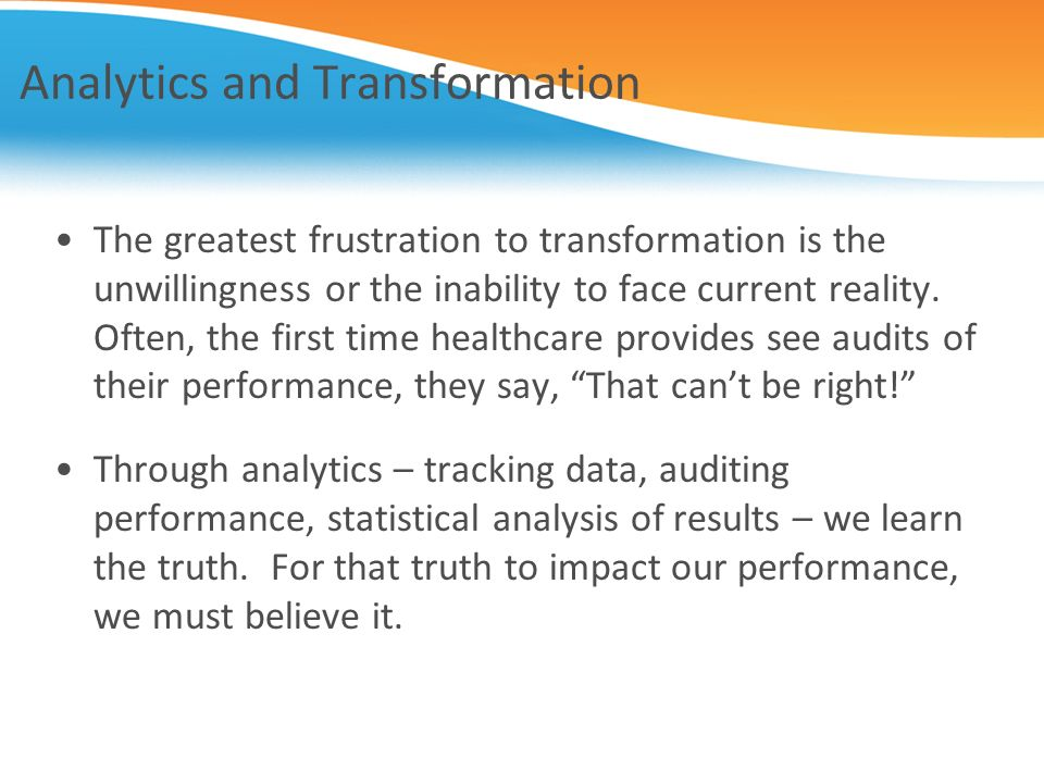 Analytics and Transformation