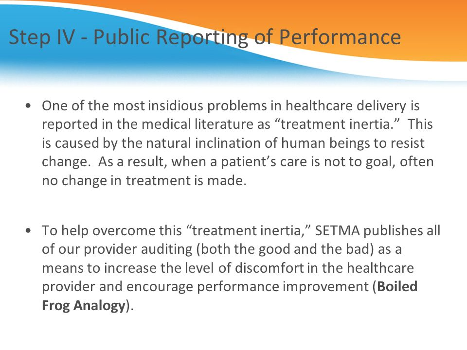 Step IV - Public Reporting of Performance