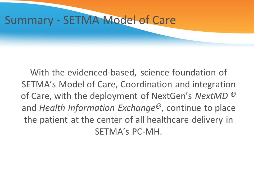 Summary - SETMA Model of Care