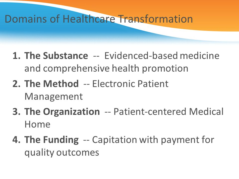 Domains of Healthcare Transformation