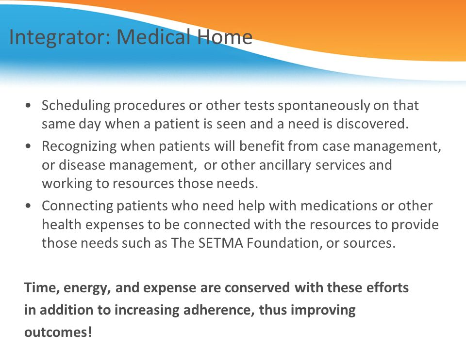 Integrator: Medical Home