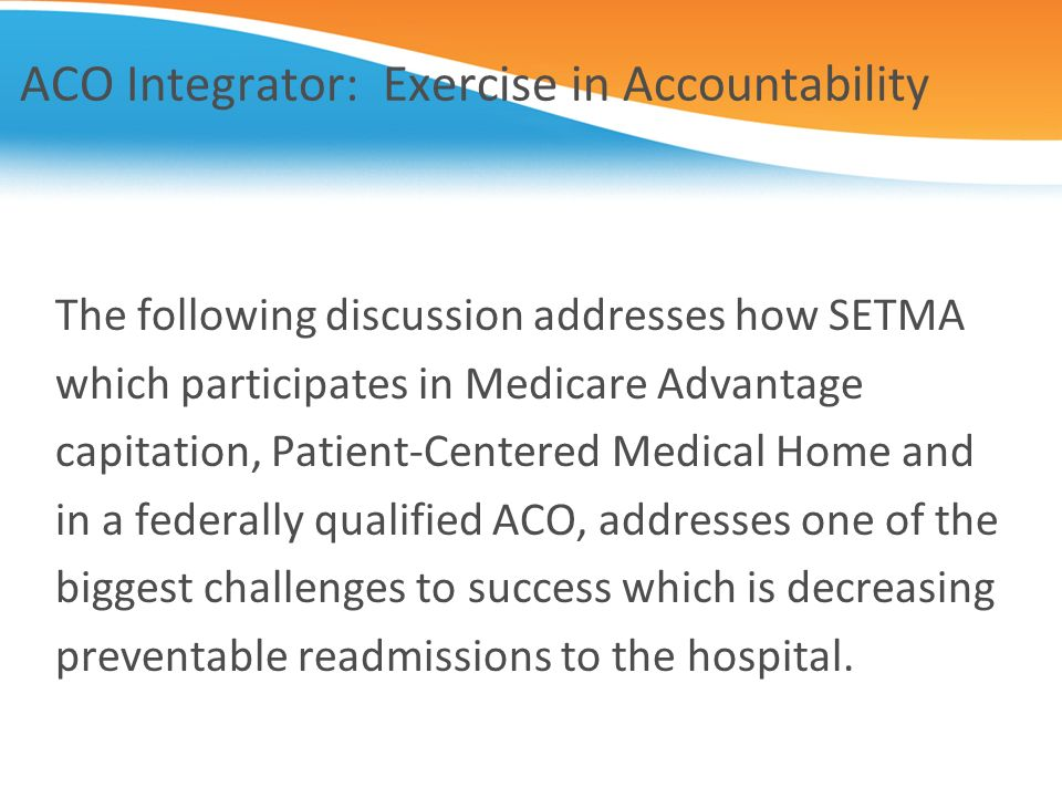 ACO Integrator: Exercise in Accountability