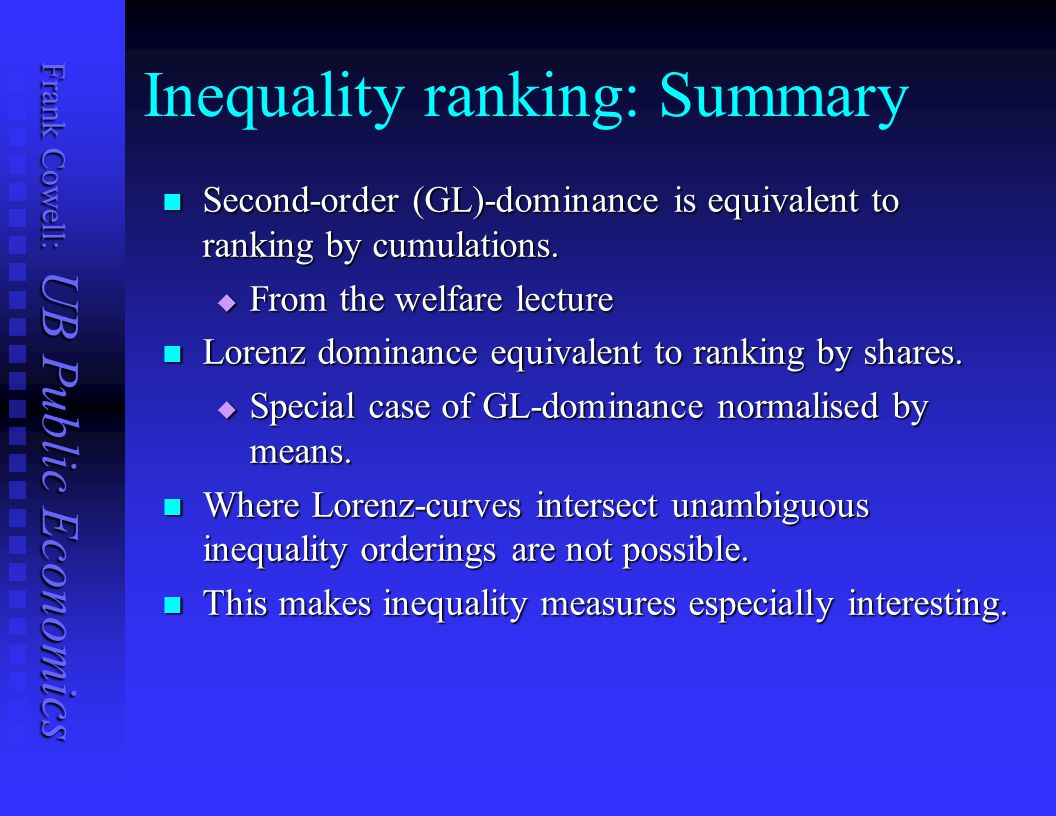 Inequality ranking: Summary