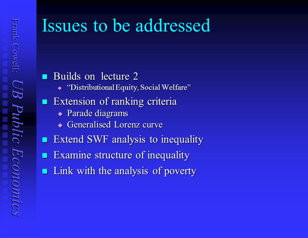 Issues to be addressed Builds on lecture 2