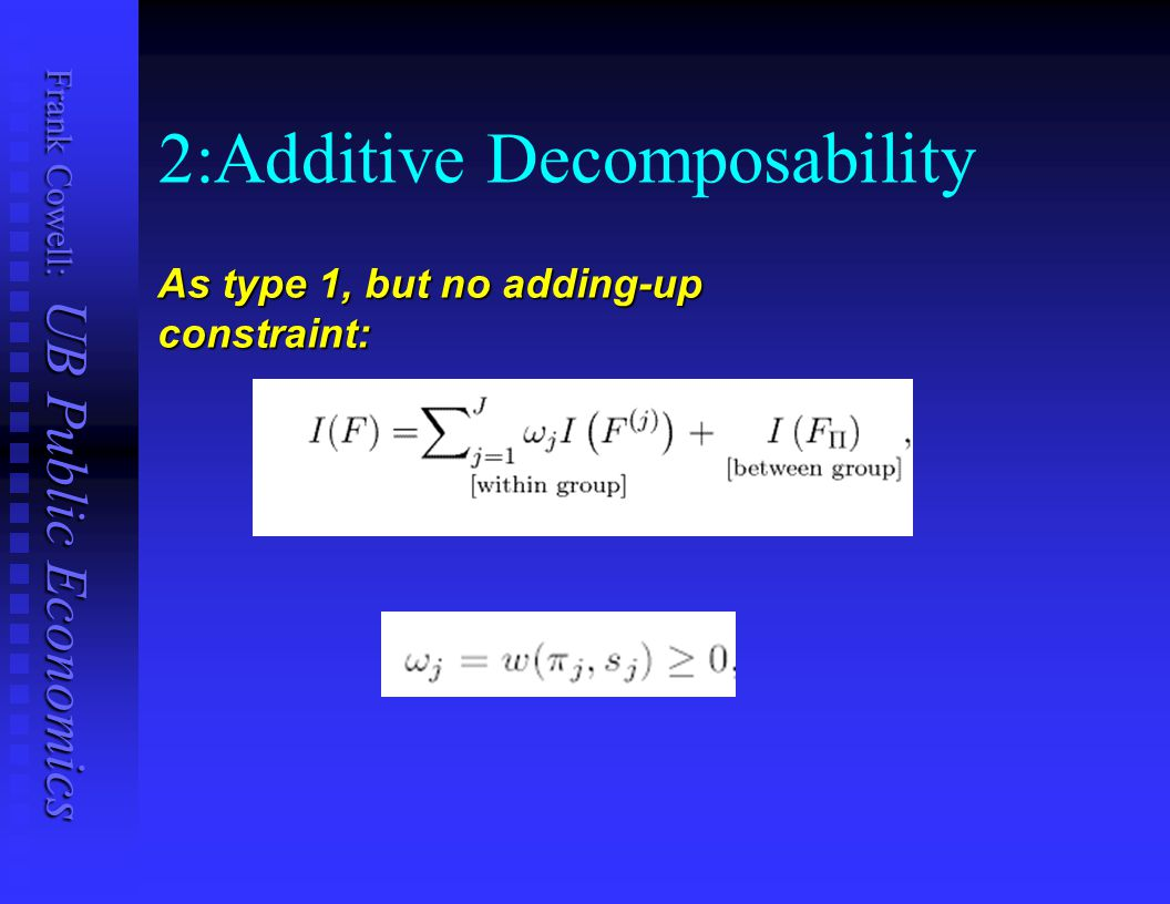 2:Additive Decomposability