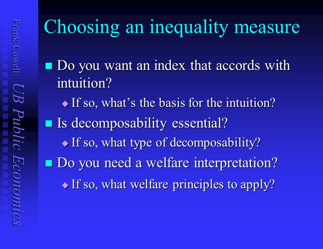 Choosing an inequality measure