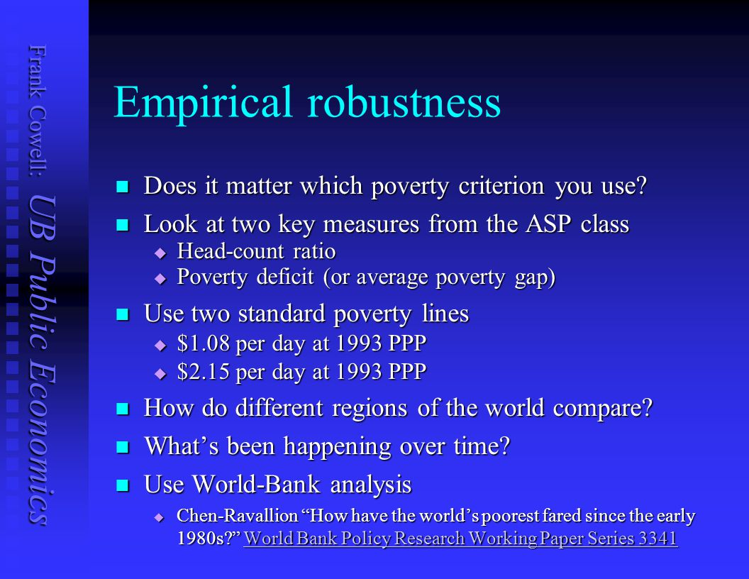 Empirical robustness Does it matter which poverty criterion you use