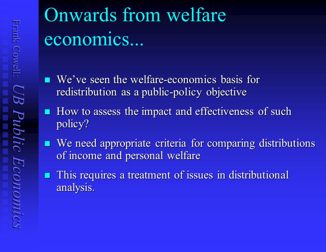 Onwards from welfare economics...