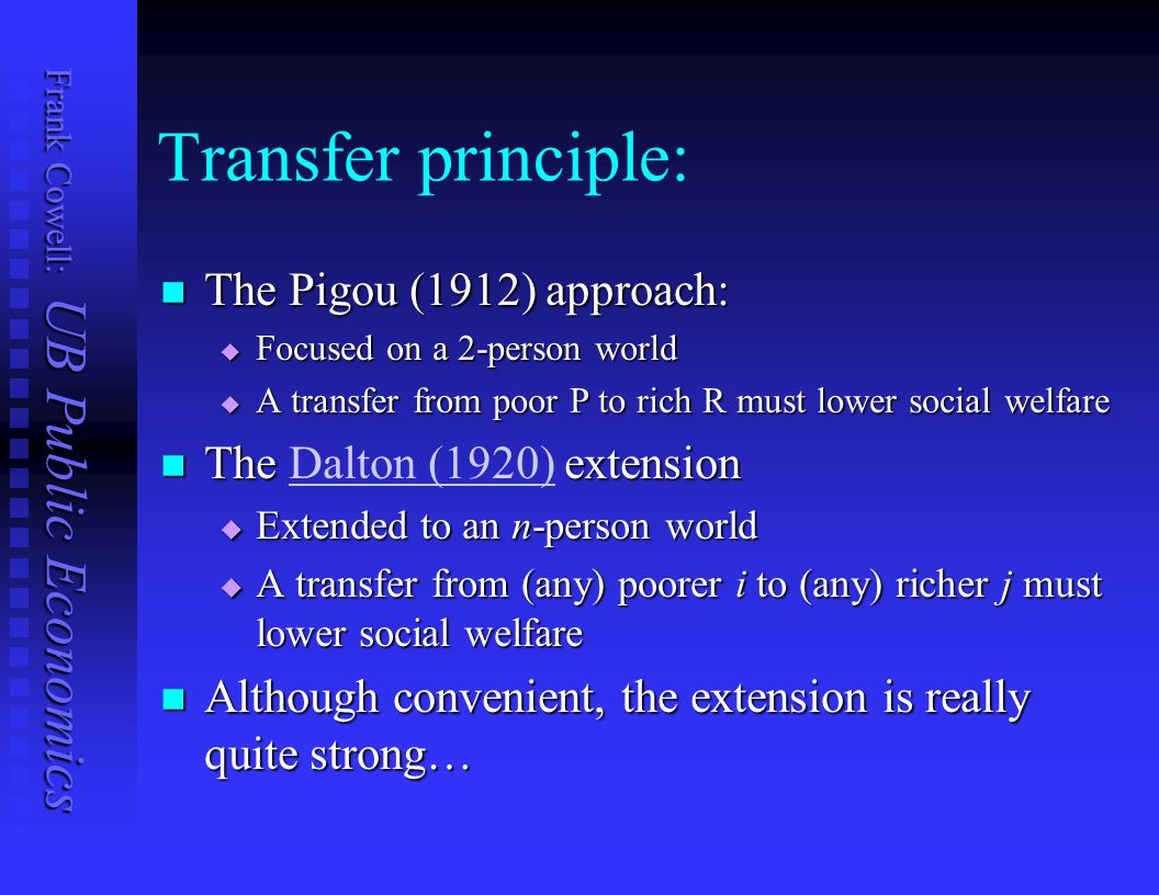 Transfer principle: The Pigou (1912) approach: