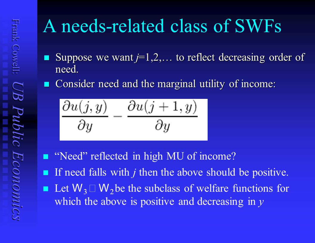 A needs-related class of SWFs