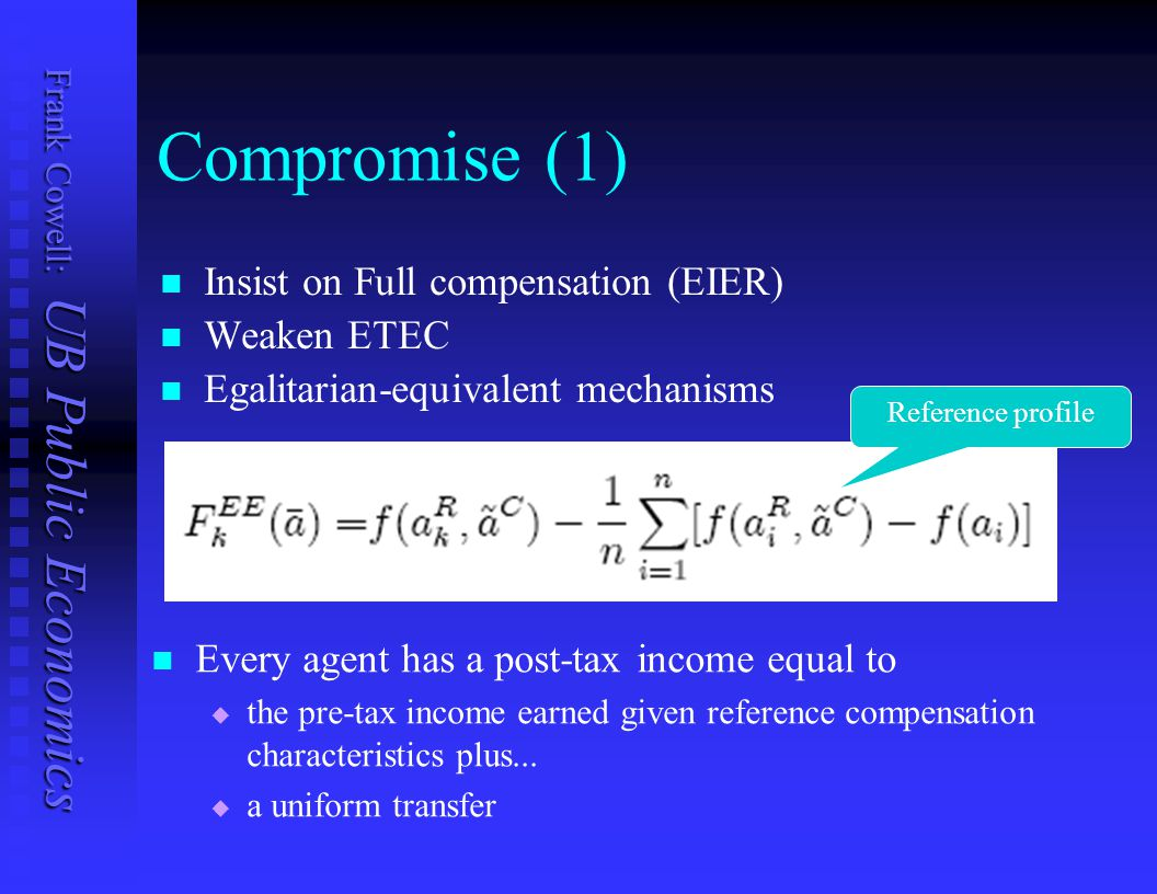 Compromise (1) Insist on Full compensation (EIER) Weaken ETEC