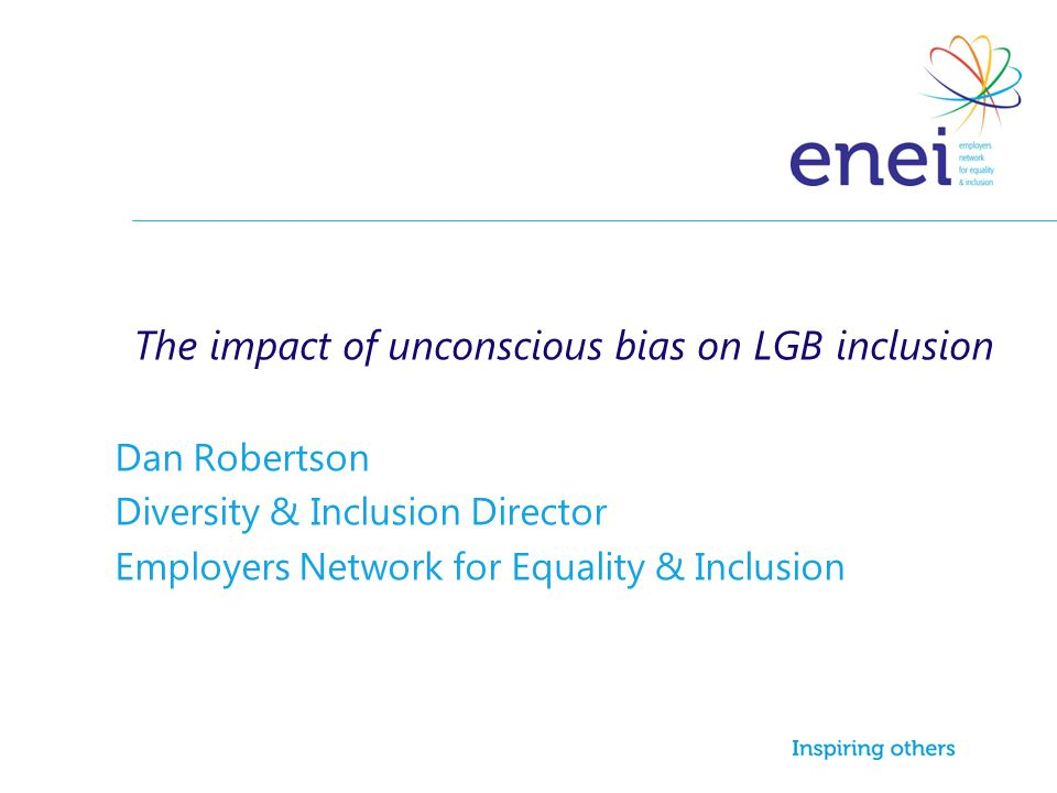 The impact of unconscious bias on LGB inclusion