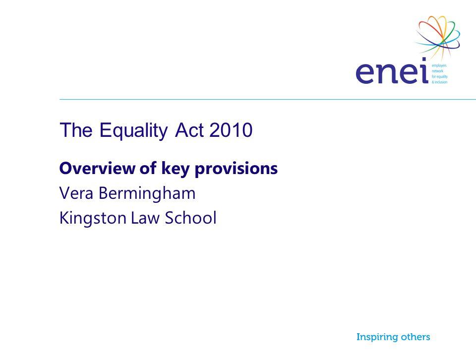 Overview of key provisions Vera Bermingham Kingston Law School