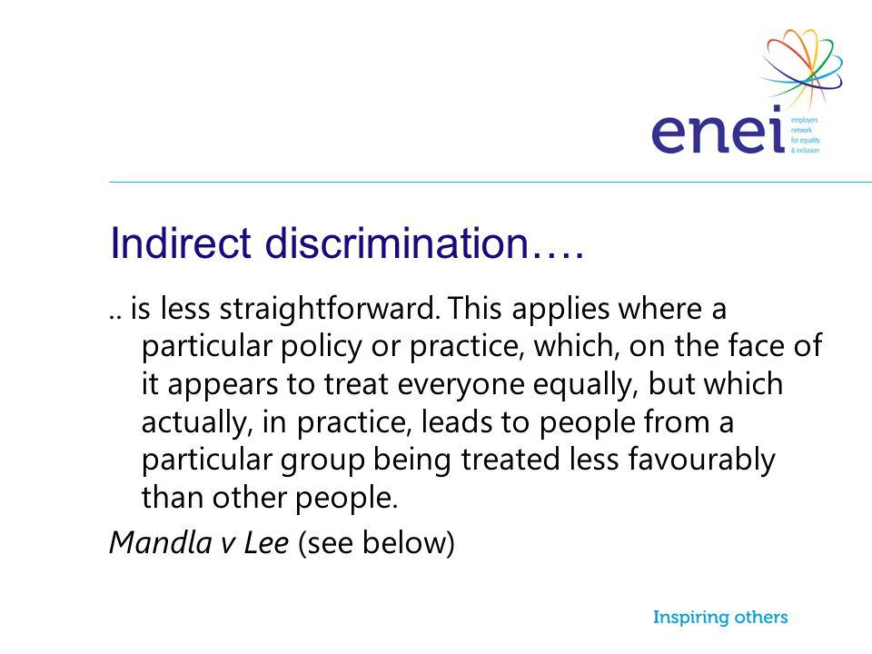 Indirect discrimination….