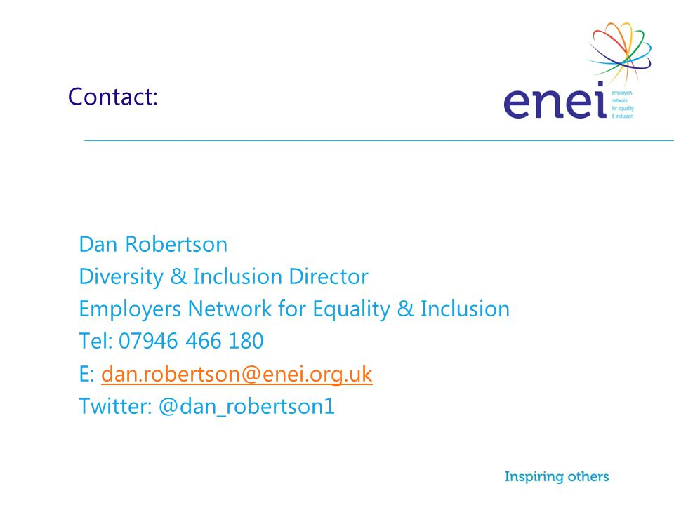 Contact: Dan Robertson Diversity & Inclusion Director