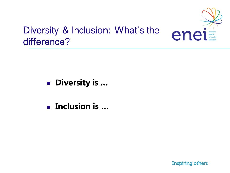 Diversity & Inclusion: What's the difference