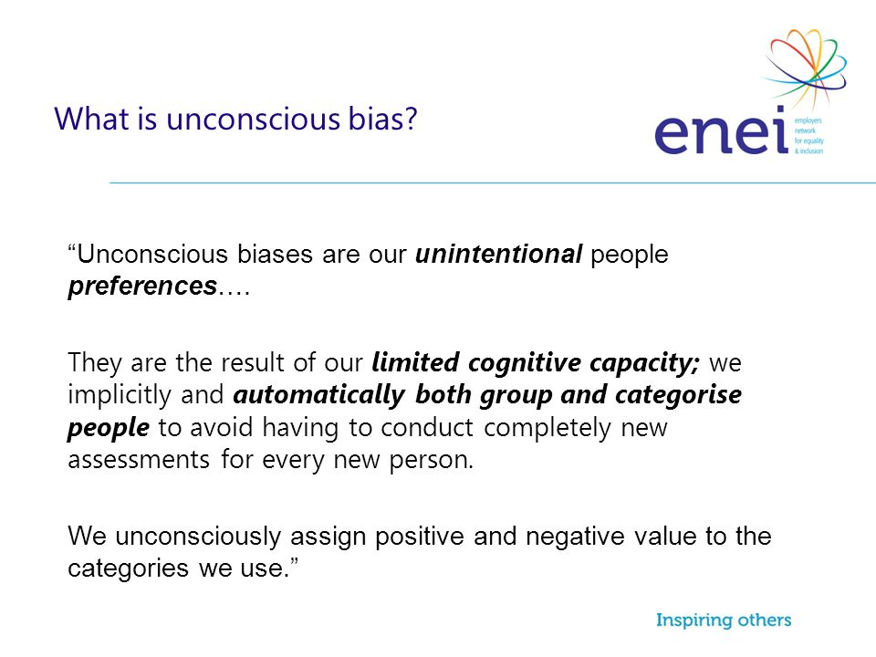 What is unconscious bias