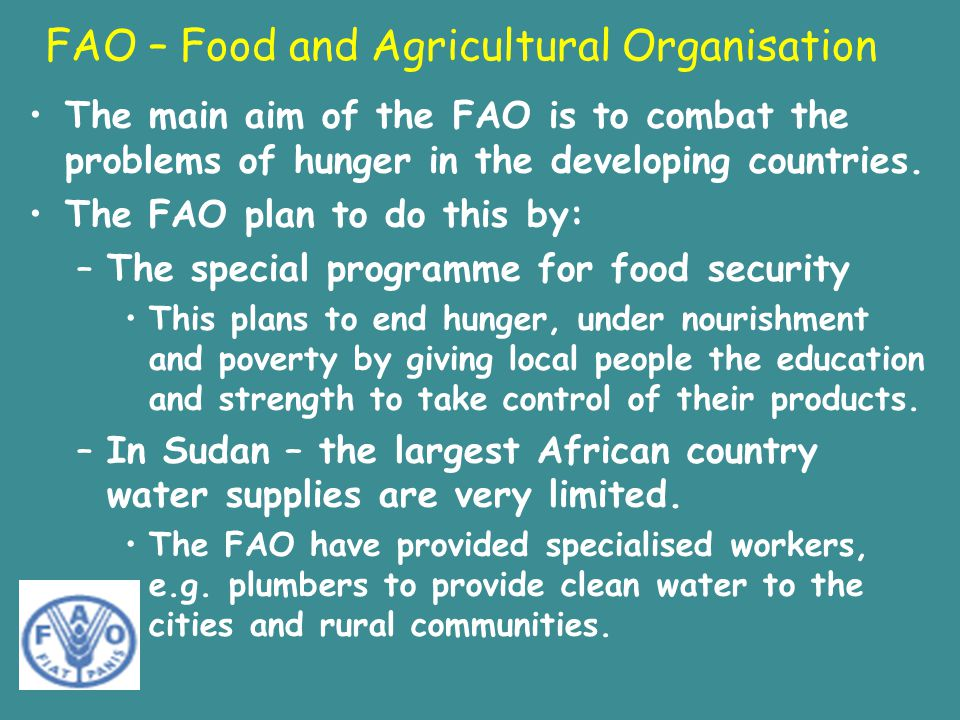 FAO – Food and Agricultural Organisation