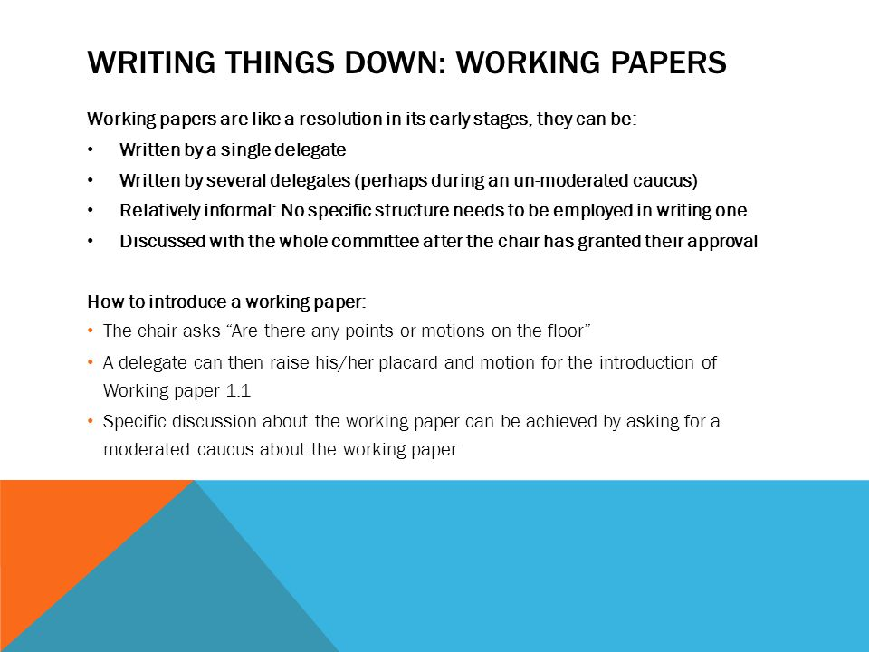 Writing things down: Working papers