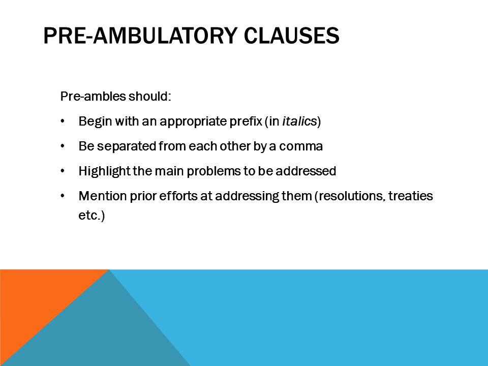 Pre-ambulatory clauses