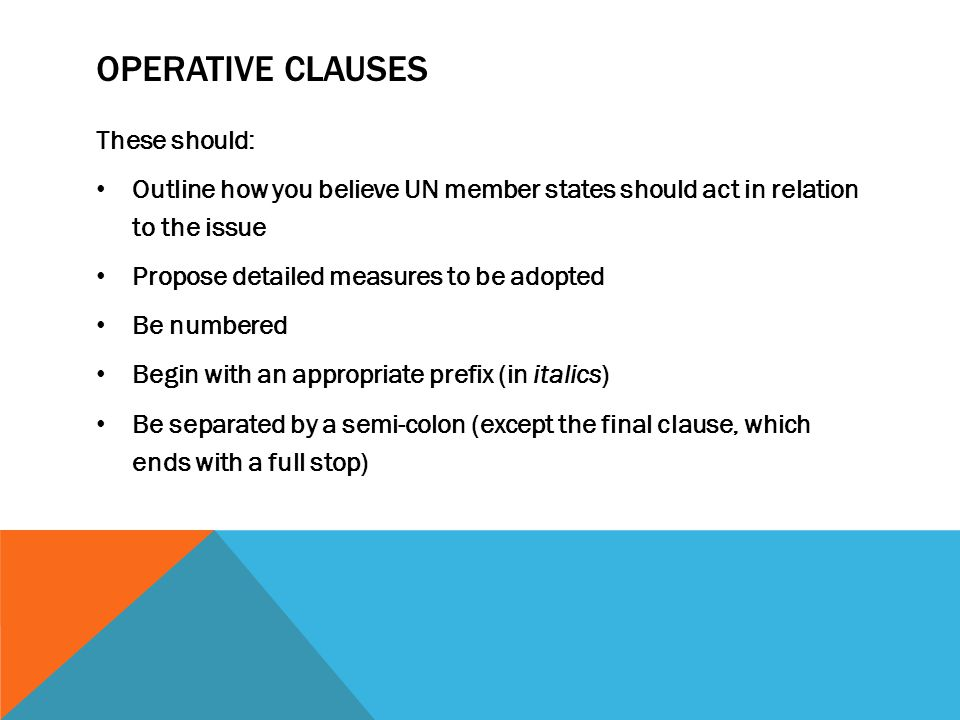 Operative clauses These should: