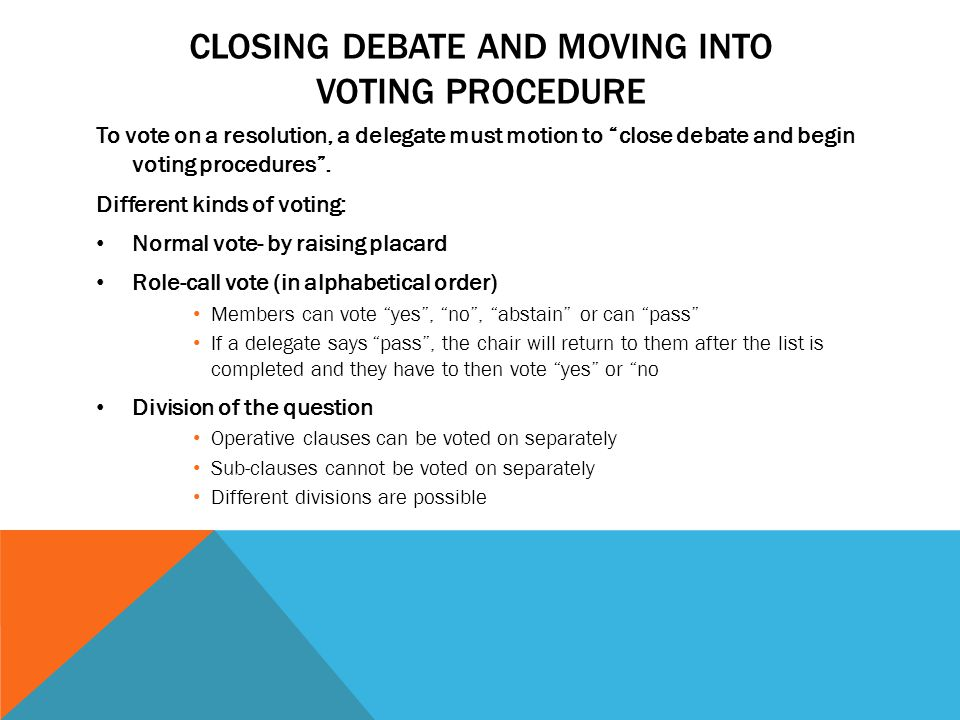Closing debate and moving into voting procedure
