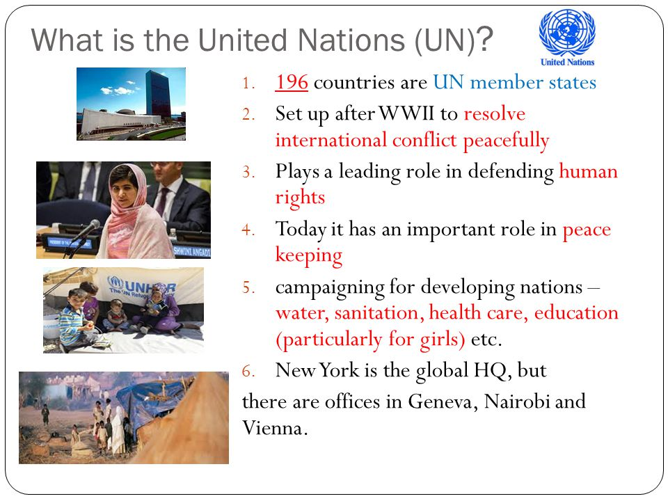 What is the United Nations (UN)