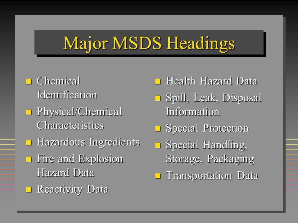 Major MSDS Headings Chemical Identification