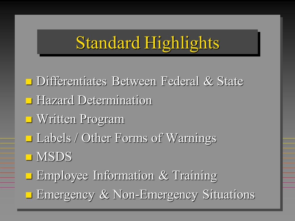 Standard Highlights Differentiates Between Federal & State