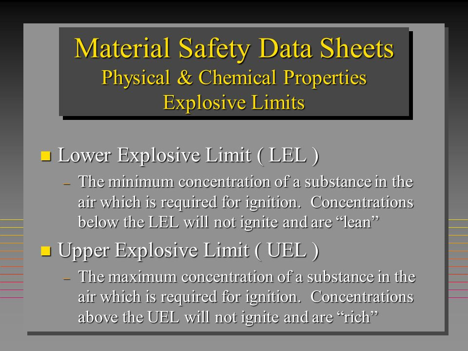 Material Safety Data Sheets Physical & Chemical Properties Explosive Limits