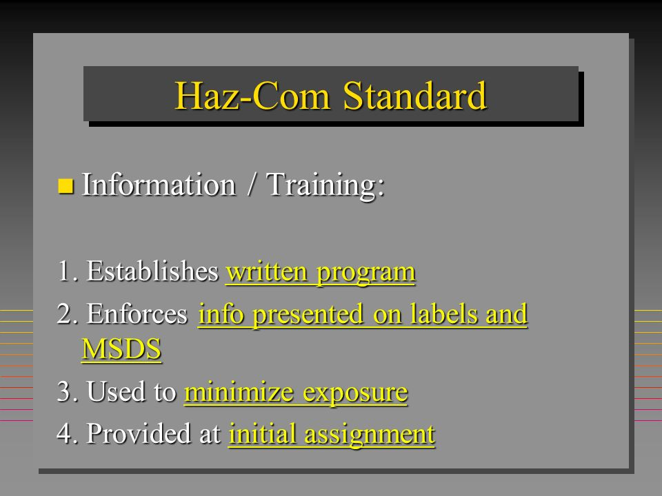 Haz-Com Standard Information / Training: