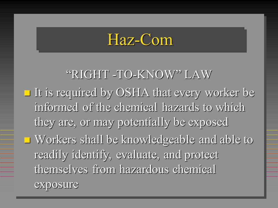 Haz-Com RIGHT -TO-KNOW LAW